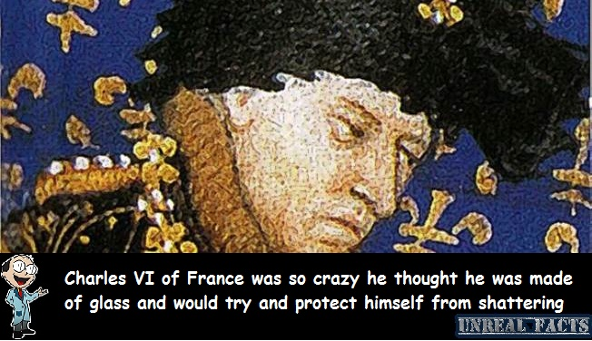 French king who thought he was made of glass